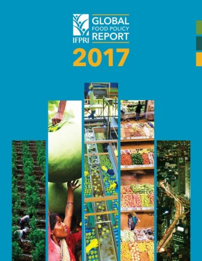 IFPRI's Global Food Policy Report 2017