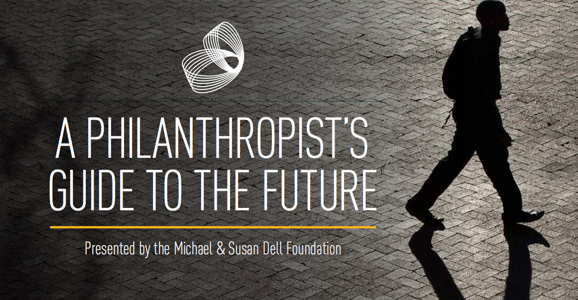 A Philanthropist Guide to the Future
