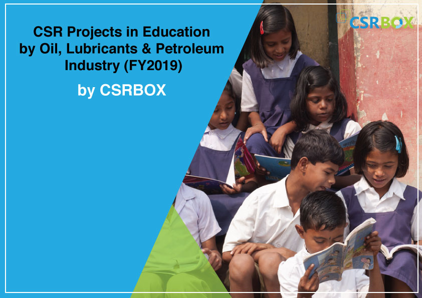 CSR Projects in Education by Oil, Lubricants & Petroleum Industry (FY2019)