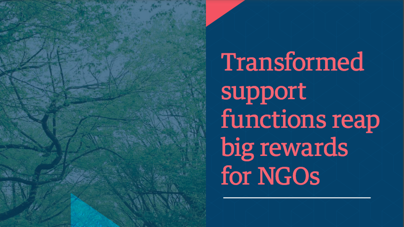 Transformed support functions reap big rewards for NGOs