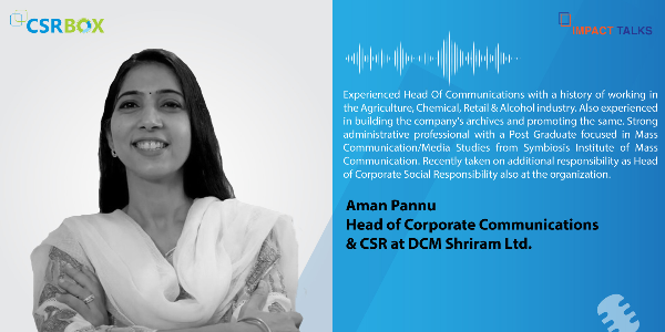 Impact-Talks---Ms.-Aman-Pannu,-Head-of-Corporate-Communications-and-CSR--DCM-Shriram-Ltd.