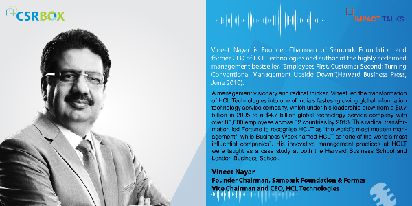In-Conversation-with-Vineet-Nayar--Founder-Chairman,-Sampark-Foundation-&-Former-Vice-Chairman-and-CEO,-HCL-Technologies