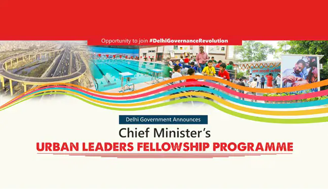 Delhi Government Launches Chief Minister Urban Leaders Fellowship Programme