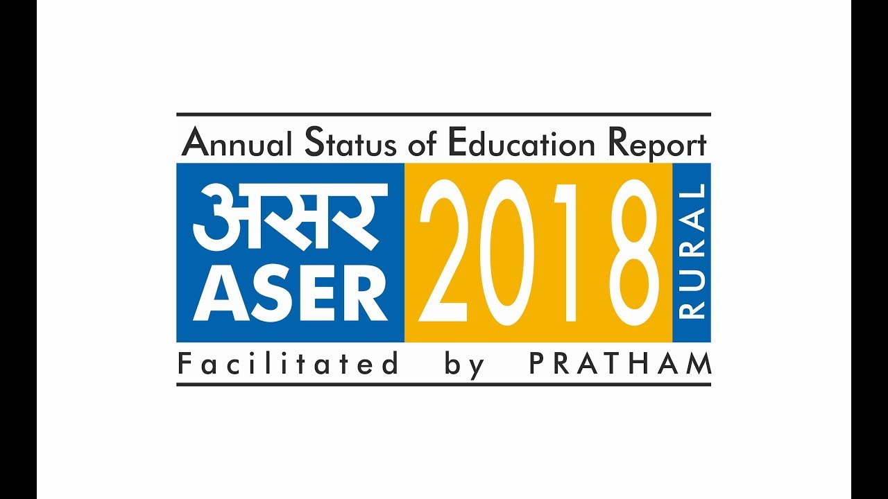The thirteenth Annual Status of Education Report (ASER 2018) was released in New Delhi on 15 January 2019